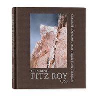 Gearflogger reviews Climbing Fitz Roy 1968 by Yvon Chouinard et al