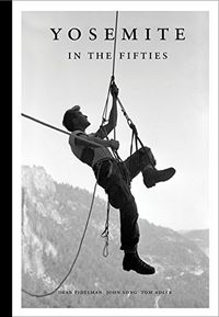 Gearflogger reviews Yosemite in the Fifties from Patagonia Press