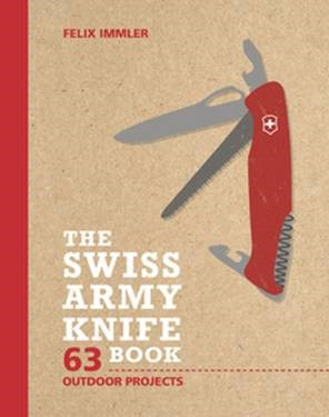 Gearflogger reviews The Swiss Army Knife Book  by Felix Immler
