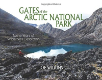 Gearflogger reviews Gates of the Arctic National Park by Joe Wilkins