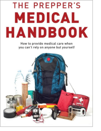 Gearflogger reviews The Prepper's Medical Handbook  by William Forgey  M.D.