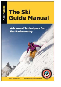 Gearflogger reviews The Ski Guide Manual by Rob Coppolillo