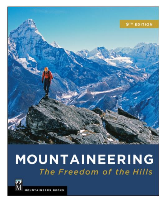 Gearflogger reviews Mountaineering  The Freedom of the Hills  9th edition